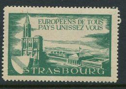 "Europeens De Tous Pays Unissez Vous Strasbourg Reklamemarke Poster Stamp Vignette Never Hinged 2 1/8 X 1 3/8"" - Cinderellas"