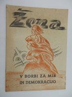 ZENA Istria Jugoslavia Partigiani Tito Trieste Vecchia Pubblicazione Rivista ORIGINALE - 1939-45