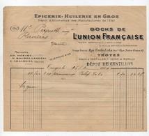 Facture à En-tête Publicitaire Dock De L'Union Française Epicerie Huilerie En Gros Dépôt D'allumettes Troyes 1911 - 1900 – 1949