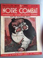 Revue Satirique Notre Combat 18 Decembre 1943 - 1900 - 1949