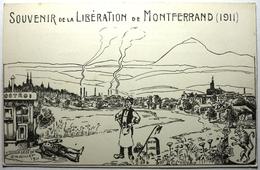 SOUVENIR DE LA LIBÉRATION DE MONTFERRAND (1911) - Clermont Ferrand