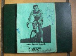 Cahier D'écolier : Publicité Pour Bic- Jacques Anquetil - Cyclisme - Werbung