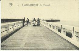 Blankenberghe -- Sur L' Estacade. (2 Scans) - Blankenberge