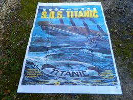 S O S TITANIC AFFICHE DE CINEMA MISE EN SCENE BILY HALE SCENARIO JAMES COSTIGAN - Affiches