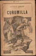 Gustave Aimard - Curumilla - Tomes : 1, 2, 3, 4  ( Roman Complet ) . - Bücher, Zeitschriften, Comics