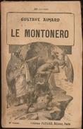 Gustave Aimard - Le Montonero - Tomes : 1, 2, 3, 4, 5 ( Roman Complet ) . - Books, Magazines, Comics