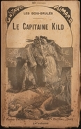 Gustave Aimard - Le Capitaine Kild - Tomes : 1,2,3 ( Roman Complet ) . - Books, Magazines, Comics