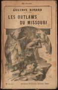 Gustave Aimard - Les Outlaws Du Missouri - Tomes : 1,2,3, 4, 5 ( Roman Complet ) . - Books, Magazines, Comics