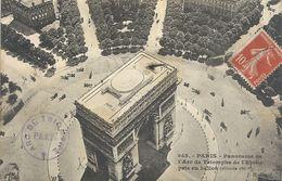 945. PARIS . PANORAMA DE L'ARC DE TRIOMPHE DE L'ETOILE PRIS EN BALLON ** Alt 180m --AFFR LE 5-6-1911 SUR RECTO - Arc De Triomphe