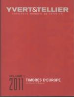 Yvert Tellier 2011 - Catalogue Mondial De Cotation En Eur Vol. 1 De Albanie à Bulgarie 1.000 Pages Parfait Comme Nouveau - Postzegelcatalogus