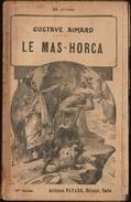 Gustave Aimard - Le Mas Horca - Tomes : 1,2,3,4, 5 ( Roman Complet ) . - Books, Magazines, Comics