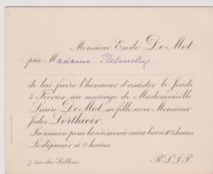 Fevrier 1897 - Invitation Pour Le Mariage De Mademoiselle Laure De Mot - Fille D'Emile De Mot Bourgemestre De Bruxelles. - Historical Documents