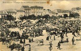 BARCELOS - BARCELLOS - Campo Da Da Republica E A Feira Semanal - PORTUGAL - Braga