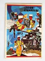 Petit Calendrier De La LEGION ETRANGERE 1972, Poste D'information De Bordeaux - Militaria