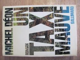 1973 Michel Deon Un Taxi Mauve - Libros, Revistas, Cómics