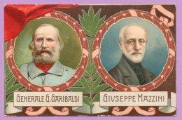 50° Anniversario Della Proclamazione Del Regno D'Italia - Generale G. Garibaldi E Giuseppe Mazzini - Militaria