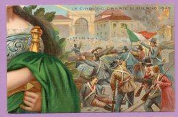 50° Anniversario Della Proclamazione Del Regno D'Italia - Le Cinque Giornate Di Milano 1848 - Militaria
