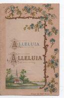 Image Religieuse/à Deux Volets ( 4 Pages )/Alleluia Alleluia/ Bonamy /POITIERS /vers 1890            IMPI13 - Images Religieuses