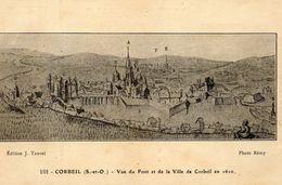 - CORBEIL - Vue Du Pont Et De La Ville En 1610  -14055- - Corbeil Essonnes