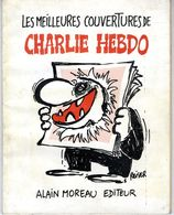 LES MEILLEURES COUVERTURES DE CHARLIE HEBDO  REISER CABU  WOLINSKI  GEBE  SINE     1978   94 PAGES - Reiser