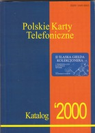 Polish Phonecard Catalogue 2000 - Télécartes