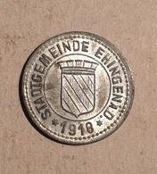 TOKEN JETON GETTONE GERMANIA STADTGEMEINDE EHINGENA 1918 KLEIN GELD ERSATZ - Monétaires/De Nécessité