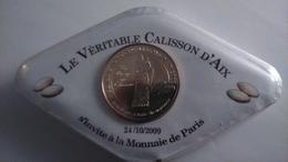 SALON DU JETON 2009 - Bénédiction Des Calissons - Aix En Provence (13) - NEUF Avec Sa Boite De Calisson D'AIX - Monnaie De Paris