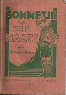 BOMMETJE EN ZIJN MAATS - EDWARD PEETERS -  VOLKSREEKS DAVIDSFONDS LEUVEN Nr. 237 - 1931-5 - Antique