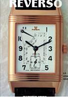 REVERSO LA LEGGENDA VIVENTE 1992 PAR MANFRED FRITZ JAEGER LE COULTRE OROLOGIO MONTRE HORLOGERIE - Horloge: Luxe