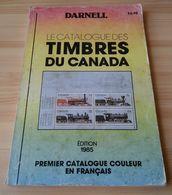 DARNELL LE CATALOGUE DES TIMBRES DU CANADA 1985 - Canada