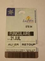 LES ARCS : FUNICULAIRE Aller Retour 2004 - Railway