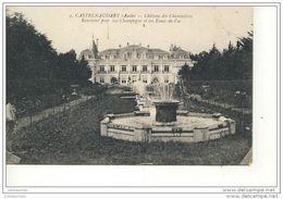 CASTELNAUDARY CHATEAU DES CHEMINIERES RENOMME POUR SON CHAMPAGNE ET EAUX DE VIE CPA BON ETAT - Castelnaudary