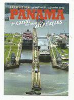 Cp , PANAMA , Un Canal Au Coeur Des Amériques , Exposition ,la Corderie Royale , 17 , ROCHEFORT, 2008 - Panama