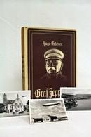 Graf Zeppelin : Sein Leben Nach Eigenen Aufzeichngn Und Persönlichen Erinnerungen - Biografie & Memorie