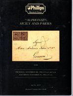 Philips  : Vente Spécialisé 1986    Alphonse  Sicile Et Parme 130 P De Photos Et Piéces Rares  ( En Anglais ) - Catalogi Van Veilinghuizen