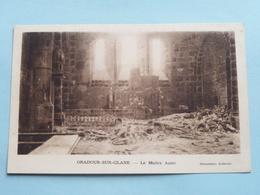 Le Maitre Autel ( Doc. Archives ) Anno 19?? ( Zie Foto Details ) !! - Oradour Sur Glane