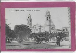 MONTEVIDEO ._ Iglèsia De La Matriz ( Attelage ) - Uruguay