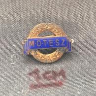 Badge (Pin) ZN006656 - Sport Hungary Federation / Association / Union MOTESZ - Unclassified