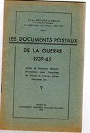 Chapier : Les Documents Postaux Français 1939-1945 +  1er Supplément  10 P - Literatuur