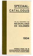 Speciaal Catalogus  Nederland + Nederland En Koloniën (  Ttb Pour Etude Des Indes Néerlandaises ) 1934 - Nederland