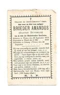 P 393. BROEDER AMANDUS  (GASTON DUVERLIE) -Minderbroeder Recollecten - °WATOU 1871 /THIELT/ +ICHANG (CHINA) 1895 - Imágenes Religiosas