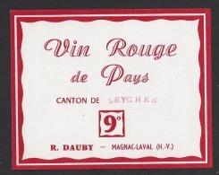 Etiquette De Vin Rouge De Pays Du Canton De Seyches  (47)   -  R. Dauby  à  Magnac Laval  (87) - Non Classificati