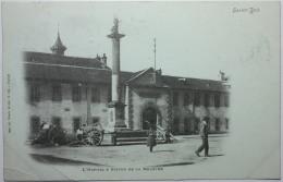 SAINT DIE L'Hôpital Et Statue De La Meurthe - Saint Die