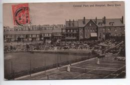 CENTRAL PARK AND HOSPITAL - BARRY DOCK - TENNIS - Ohne Zuordnung