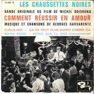 Disque Vinyle 45T -  Les Chaussettes Noires  B.O. FILM *comment Réussir En Amour* - Vinyl Records