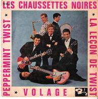 """Disque Vinyle 45T -  Les Chaussettes Noires  LA LECON DE TWIST """" + VOLAGE + PEPPERMINT TWIST - Vinyl Records"""