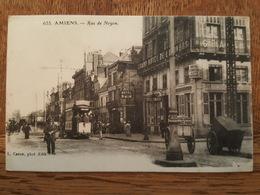 Amiens - Rue De Noyon - Tramway - Hotel Du Rhin - Grand Hotel De L'Univers - Caron éditeur - Amiens
