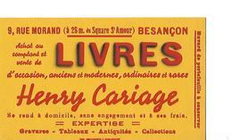 Buvard / Livres Henry CARIAGE 25 BESANCON / Expertise / Dim 15 X 9 Cm - Blotters
