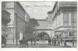 ROMA - Il Troforo Sotto Il Quirinale - Tramways - Transports
