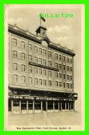 TROIS-RIVIÈRES, QUÉBEC - NEW COMMERCIAL HOTEL - - Trois-Rivières